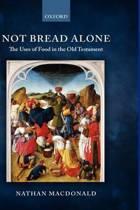 Not Bread Alone
