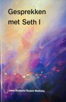 GESPREKKEN MET SETH I