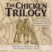 The Chicken Trilogy