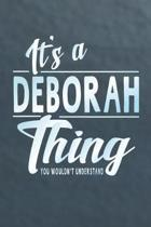 It's a Deborah Thing You Wouldn't Understand