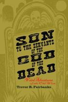 Son to the Servants of the God of the Dead