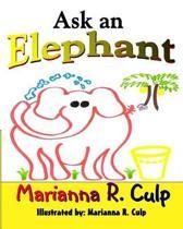 Ask an Elephant