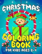 Christmas Coloring Book for Kids Ages 2-4: Over 50 Christmas Illustration with Santa Claus, Snowman,� Gifts for Kids Boys Girls