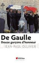 De Gaulle, Douze garçons d'honneur