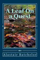 A Leaf on a Quest