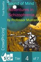 Sound of Mind: Adventures in Schizophrenia