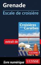 Grenade - Escale de croisière