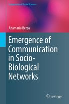 Emergence of Communication in Socio-Biological Networks