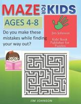 MAZE FOR KIDS AGES 4-8 Do you make these mistakes while finding your way out?