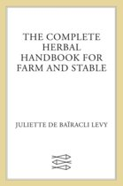 Complete Herbal Handbook for Farm and Stable
