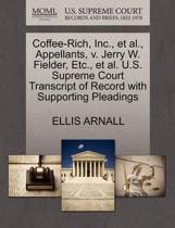 Coffee-Rich, Inc., et al., Appellants, V. Jerry W. Fielder, Etc., et al. U.S. Supreme Court Transcript of Record with Supporting Pleadings