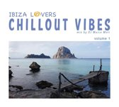 Ibiza Lovers Chillout Vibes Vol.1