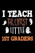 I Teach the Cutest Little 1st Graders
