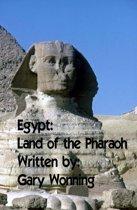 Egypt: Land of the Pharaoh