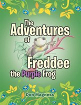 The Adventures of Freddee the Purple Frog