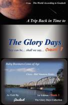 The Glory Days Collection - Book 1