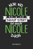 Nur wo Nicole drauf steht - Notizbuch