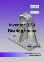 Inventor 2013 - Bearing House