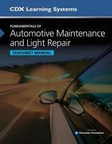 Fundamentals Of Automotive Maintenance And Light Repair Tasksheet Manual,