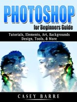 Photoshop for Beginners Guide