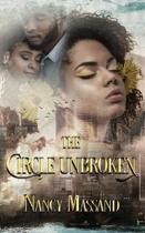 The Circle Unbroken