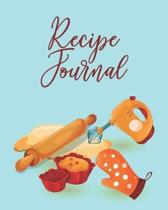 Recipe Journal: Personalized Blank Cookbook and Custom Recipe Journal to Write in Cute Gift for Women Mom Wife: Baking