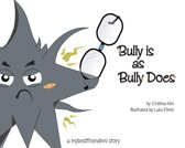 Bully is as Bully Does