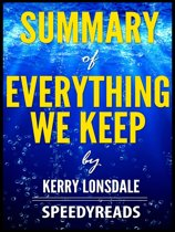 Summary of Everything We Keep by Kerry Lonsdale
