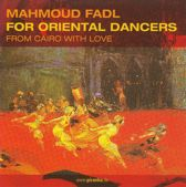 For Oriental Dancers: From Cairo with Love