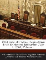 2003 Code of Federal Regulations