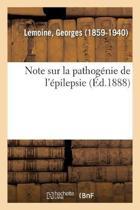 Note Sur La Pathog nie de l' pilepsie