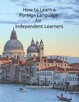 How to Learn a Foreign Language for Independent Learners