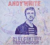 21St Century Troubadour