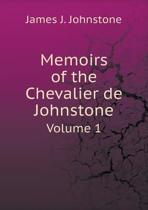Memoirs of the Chevalier de Johnstone Volume 1