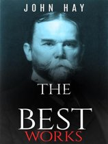 John Hay: The Best Works