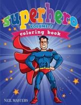 Superhero Coloring Book Volume 2 (Avon Coloring Books)