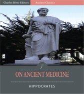 On Ancient Medicine (Illustrated Edition)