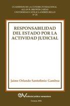 Responsabilidad del Estado Por La Actividad Judicial