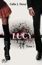 Lucy in my sky - Tome 1