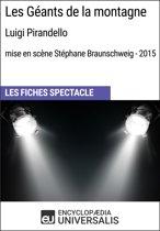 Les Géants de la montagne (Luigi Pirandello - mise en scène Stéphane Braunschweig - 2015)