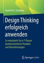 Design Thinking erfolgreich anwenden