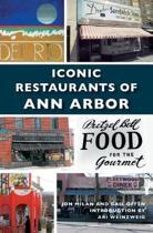 Iconic Restaurants of Ann Arbor