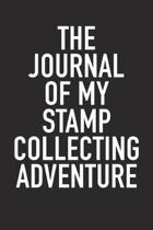 The Journal of My Stamp Collecting Adventure