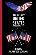 4th Of July United States Independence Day Racing Gratitude Journal