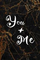 You + Me: Marriage Notebook Journal Composition Blank Lined Diary Notepad 120 Pages Paperback Black Marble