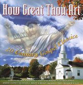 How Great Thou Art: 20 Country Gospel Classics