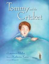 Tommy and the Cricket