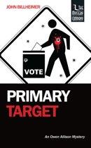 Primary Target: An Owen Allison Mystery