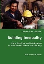 Building Inequality