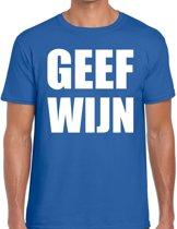 Geef Wijn heren shirt blauw - Heren feest t-shirts 2XL